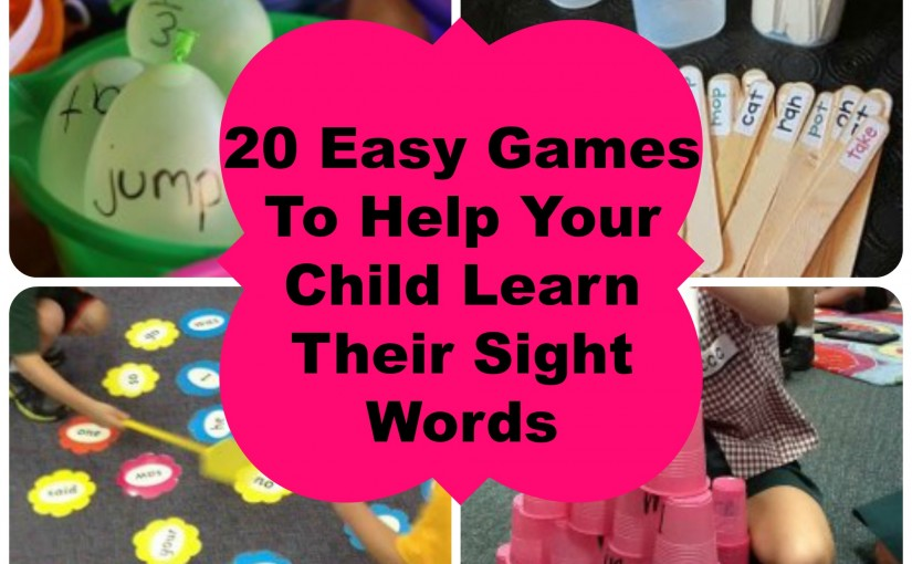 20 Ways To Help Your Child Learn Their Sight Words
